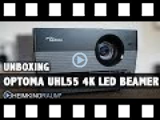 Optoma UHL55 4K 3D LED Beamer Unboxing und Test